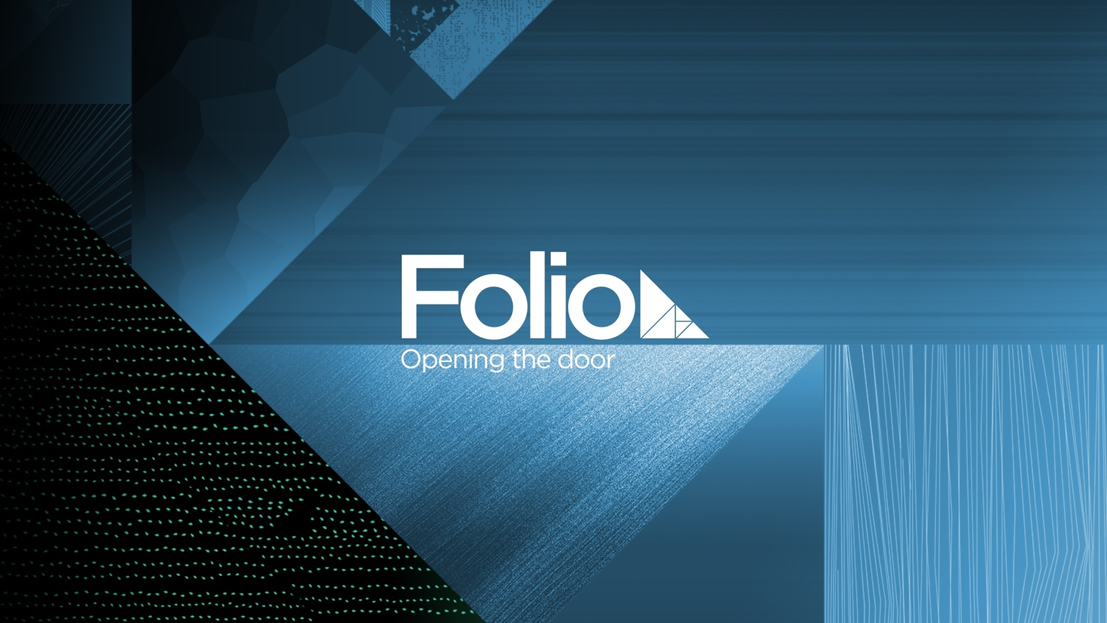 Folio brand shapes, triangles on blue, green and purple gradient with the copy Opening the door on the top right with logo